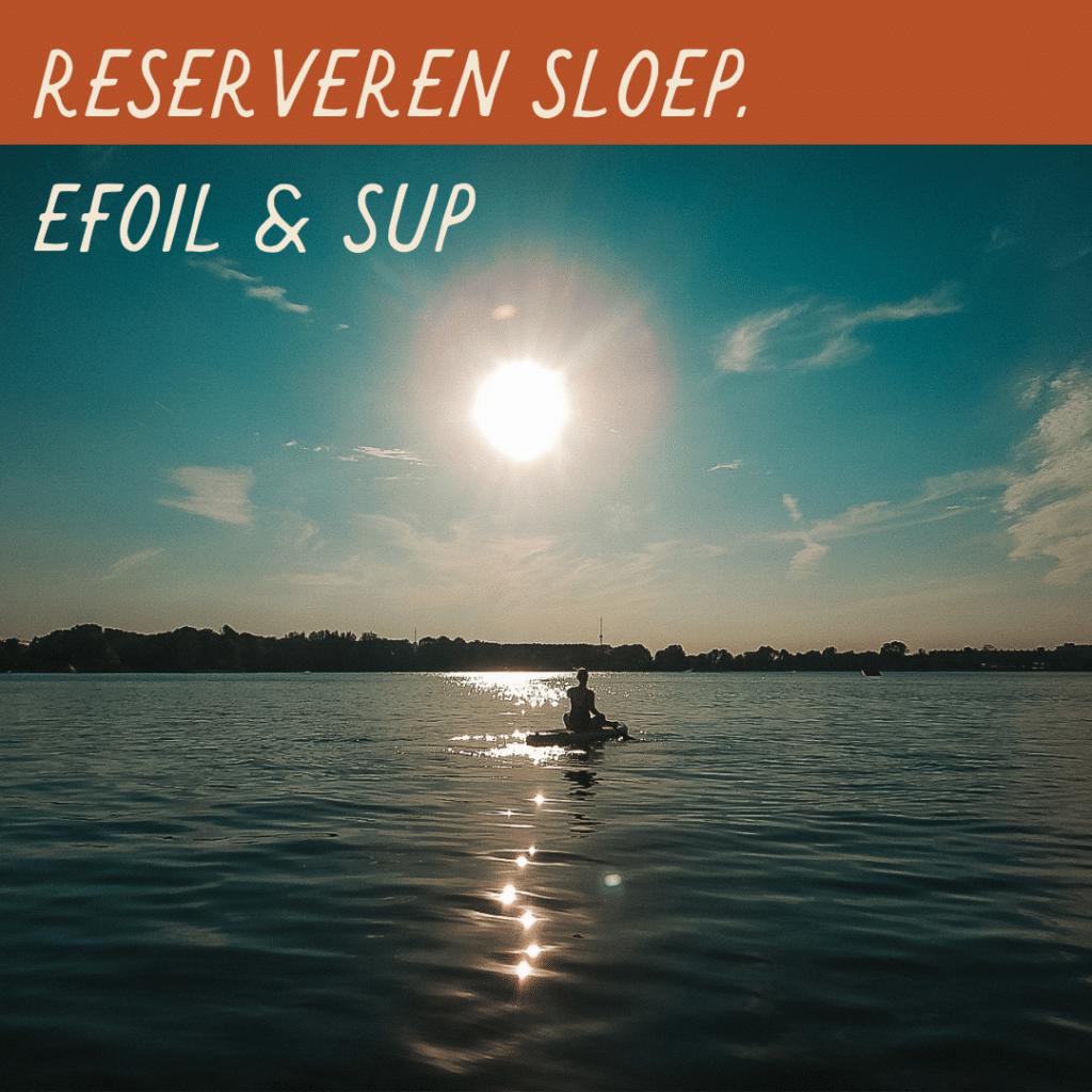 Reserveren | Sunset Beachbar | Sloep, eFoil. SUP | Alphen aan den Rijn